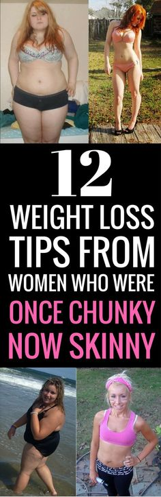 12 Weight Loss Tips From Women Who Were Once Chunky, Now Skinny