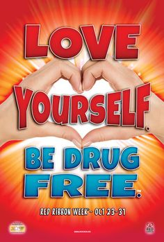Love Yourself. Be Drug Free.™ Poster