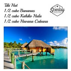 Tiki Hut Scentsy Recipe