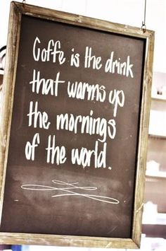 """""""Coffee is the drink that warms up the mornings of the world."""" Don't you agree? #Coffee #Quotes"""