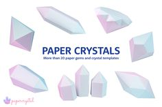 Get 20 paper gem templates in this pack of printable paper crystals & gems, it's easy to print these at home! Get 3 of them for free! Tutorial included! ♥︎