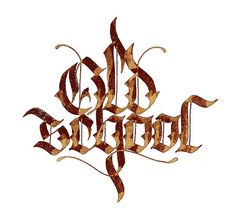 "Gothic calligraphy ""Oldschool"" 