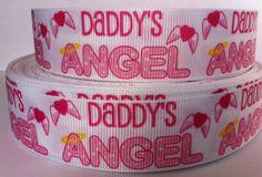 5 Yards Daddy's Angel 1 inch Grosgrain Ribbon