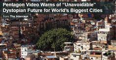 """Pentagon: """"We Are Not Prepared"""" And """"It Is Unavoidable"""" - Terrifying Government Video Shows """"The World Of Our Future"""""""