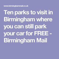 As Cannon Hill Park introduces car parking charges, why not try these ten alternatives? Hill Park, Car Parking, Be Still, Birmingham, Parks, Canning, Fun, Home Canning, Parkas