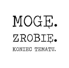 Stylowi.pl - Odkrywaj, kolekcjonuj, kupuj Mom Quotes, Daily Quotes, True Quotes, Coping Skills, Good Advice, Positive Thoughts, Motto, True Stories, Wise Words