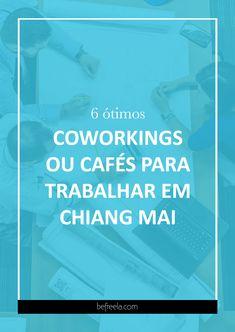 Uma lista com ótimos coworkings e cafés para trabalhar em Chiang Mai