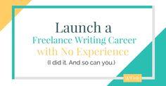 You don't need experience to earn a living as a freelance writer. I started from scratch, and you can too.
