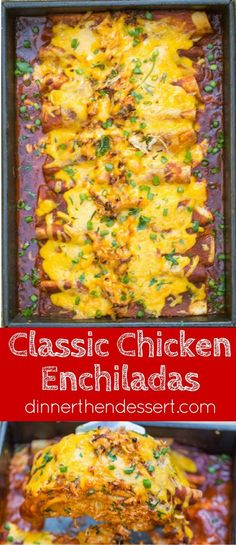 Classic Chicken Enchiladas made with homemade enchilada sauce, shredded chicken, cheddar cheese and a creamy sour cream sauce makes the perfect weeknight dinner.