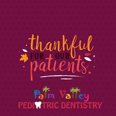 A very happy Thanksgiving to all our patients and fans! We're grateful for YOU!   www.pvpd.com #dental #love #prayer #hope #glory #God #church #believe #dentist #dentistry #teeth #healthcare #diet #ImVotingBecause