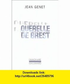 Querelle LA Brest (9782070263295) Jean Genet , ISBN-10: 2070263290  , ISBN-13: 978-2070263295 ,  , tutorials , pdf , ebook , torrent , downloads , rapidshare , filesonic , hotfile , megaupload , fileserve