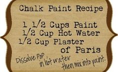 Chalk Paint Recipe A version of the annie sloan chalk paint Chalk Paint Brands, Chalk Paint Projects, Diy Projects, Paint Ideas, Upcycling Projects, Chalk Paint Dresser, Chalk Paint Furniture, Furniture Refinishing, Furniture Design