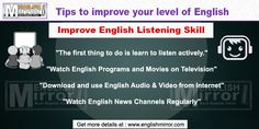Tips to Improve English listening. Find free online tips to achieve fluency in english listening with confidence and improvements in your sense of hearing skill. Learn English For Free, Improve English, Fluent English, Watch News, Listening Skills, Improve Yourself, Learning, Tips, Advice