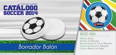 SOC 050 Borrados Balón conoce más de nuestro Catálogo de Soccer 2014 en www.promoopcion.com Material: Goma Medida:2.5 cm Diámetro Área de impresión: 2.5 Diámetro Técnica de impresión recomendada: Serigrafía Color: Blanco con Negro Consulta existencias y precios con tu ejecutiva de cuenta.