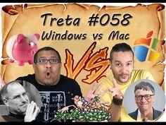 WINDOWS VS MAC CRIADORES - Treta #58  A Treta segundo seus criadores!