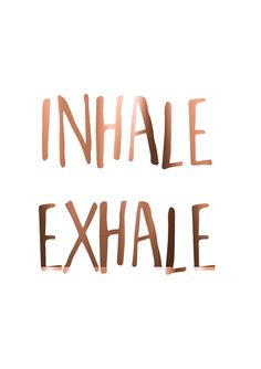 """Real Copper foil print """"INHALE EXHALE"""" A4 poster. yoga inspired poster"""