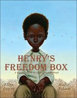 """Picture This! Teaching with Picture Books. A site that suggests activities tied to certain picture books. Pictured is """"Henry's Freedom Box"""", a true story about the Underground Railway."""