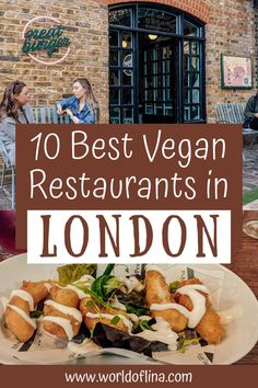London is a true plant-based paradise. Here are the top 10 best vegan restaurants in London - recommended by a local! Don't miss them! #london #vegan #vegantravel | vegan guide for London | how to be vegan in London | vegan places in London | plant-based food in London Best Vegan Restaurants, London Places, My Favorite Food, Favorite Recipes, Plant Based, Snacks, London Travel, Around The Worlds, Eat