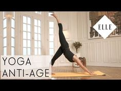 Le Yoga anti-âge I ELLE Yoga - YouTube
