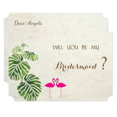 Tropical Flamingos  Bridesmaid Card - wedding invitations cards custom invitation card design marriage party