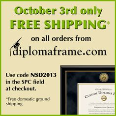 On National Student Day (October 3, 2013) Church Hill Classics is offer free shipping on all orders place on diplomaframe.com.
