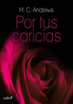 Descargar Libro Por Tus Caricias - M. C. Andrews en PDF, ePub, mobi o Leer Online | Le Libros