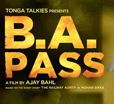 B A Pass Mp3 Songs Download. B A Pass Hain songs download link. Download Songs B A Pass information. B A Pass download mp3. B A Pass movie mp3 songs at 128kbps and 320kbps