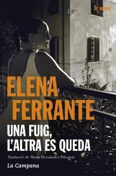 Elena Ferrante, Una fuig, l'altra es queda, N FER