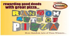 Another Winner in our Random Acts of Pizza Contest
