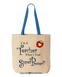 I'm A Teacher What's Your Super Power? - Funny Cotton Canvas Tote Bag - Reusable by BeeGeeTees 00488 (Royal Blue Handle) BeeGeeTees http://www.amazon.com/dp/B00L9LAYEQ/ref=cm_sw_r_pi_dp_uEuzvb10Y6WQA