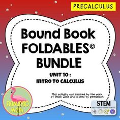 This is a five-topic unit on INTRO TO CALCULUS for PreCalculus students. Each lesson is organized into an eight-page Foldable*. All lessons have two options, one with rules completed, and one with boxes for students to complete. A set of finished notes and directions for creating the Foldable* are included.