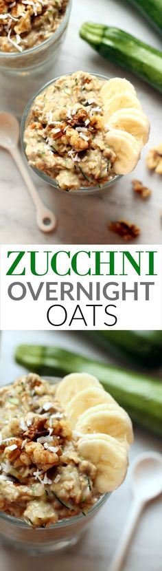 Zucchini Banana Overnight Oats...a healthy 5-minute breakfast!