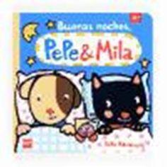 Buenas noches, Pepe y Mila, Varios autores, - Libro en Fnac.es