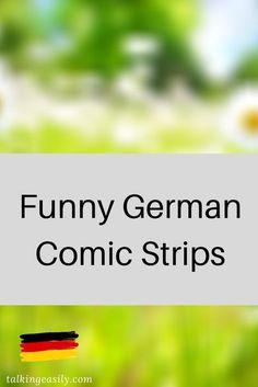 Learn German with funny comic strips. Having fun will help you learn much faster with less effort. #ComicStrips #Funny #German #LearnGerman #LearnFaster #LearnGermanEasy Study German, Learn German, Learn French, French Lessons, Spanish Lessons, Teaching French, Teaching Spanish, Spelling Activities, Spanish Activities