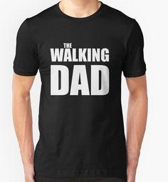 """Papa The Walking Dad"" T-Shirts & Hoodies by smilegift | Redbubble"