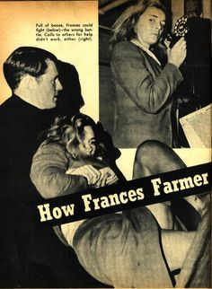tabloid story on Frances Farmers' arrest. She will have her revenge on seattle!