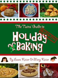 The Twins' Guide to Gluten-Free Holiday Baking: 25 Quick and Easy Recipes for Busy Bakers by Mary Kizior, http://www.amazon.com/dp/B00GNI4NKQ/ref=cm_sw_r_pi_dp_r0nIsb17TKFCB