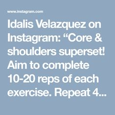 """Idalis Velazquez on Instagram: """"Core & shoulders superset! Aim to complete 10-20 reps of each exercise. Repeat 4 times. 1️⃣ Banded High Plank to Bear Crawl Hold - hold…"""" • Instagram"""