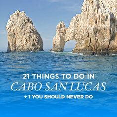 Whether you're looking for a party, adventure, or a relaxing time on the beach, we compiled 21 Things to Do in Cabo San Lucas + 1 You Should Never Do