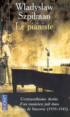Le pianiste. Wladyslaw Szpilman