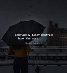 Quotes deep - LIFE QUOTES Sometimes, happy memories hurt the most —via… Quotes Deep Feelings, Hurt Quotes, New Quotes, Mood Quotes, Happy Quotes, Positive Quotes, Deep Dark Quotes, Real Life Quotes, Famous Quotes
