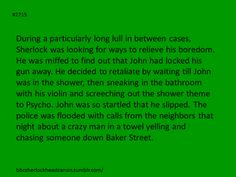 #BBCSherlock #Headcanon THIS IS PERFECT!!<== I THINK THIS MIGHT BY THE BEST HEADCANON I HAVE EVER SEEN.The thing is....I can imagine Sherlock doing that.....:D