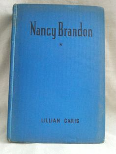 Nancy Brandon by Lilian Garis Whitman Publishing copyright 1924 Milton Bradley - Antiquarian & Collectible