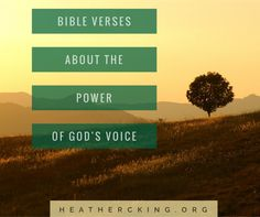 Bible Verses about the Power of God's Voice – Heather C. King – Room to Breathe