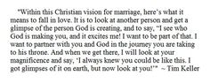 Tim Keller - WOW. What a beautiful and hopeful vision for marriage!