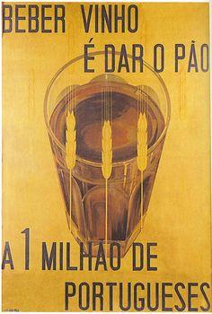 Bebe Vinho É Dar o Pão a 1 Milhão de Portugueses | Estado Novo Propaganda