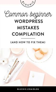 We& compiled our best tips on avoiding the most common beginner WordPress mistakes and exactly how (and why! Site Wordpress, Wordpress Template, Wordpress Plugins, Learn Wordpress, Wordpress Admin, Wordpress For Beginners, Blogging For Beginners, Social Media Apps, Web Design