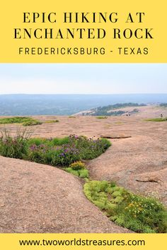 Enchanted Rock Texas hiking | Fredericksburg Texas things to do | Enchanted Rock Texas | What to do in Fredericksburg Texas | Weekend in Fredericksburg Texas | Things to do with kids in Fredericksburg Texas | Texas hiking trails #visitfredtx #fredericksburgtexas #usatravel Canada Travel, Travel Usa, Enchanted Rock, Fredericksburg Texas, Hiking Tips, Hiking Spots, Texas Travel, Best Hikes, Travel Guides