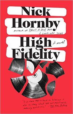 High Fidelity, Nick Hornby - Amazon.com