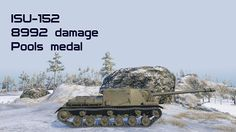 ISU-152 8992 damage Pools medal